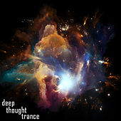 Deep Thought Trance by Various Artists