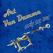 Easily Stop Time by Art Van Damme