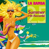 La Bamba - 25 Summer Hit Records! de Various Artists
