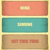 Get This Tune by Nina Simone