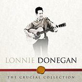 The Crucial Collection by Lonnie Donegan