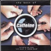 The Best of Caffeine de Caffeine