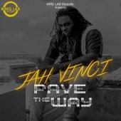 Pave the Way by Jah Vinci