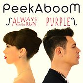 Always on the Run / Purple von Peekaboom