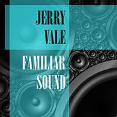 Familiar Sound de Jerry Vale