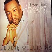 From the Heart by Eddie Williams