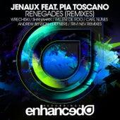 Renegades (Remixes) (feat. Pia Toscano) de Jenaux