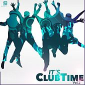 It's Clubtime, Vol. 2 by Various Artists