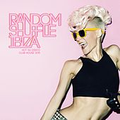 Random Shuffle Ibiza - Hot Nu Disco Club House 2015 de Various Artists