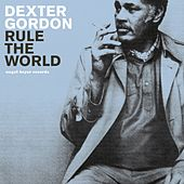 Rule the World - Summer Breeze Party von Dexter Gordon