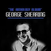 The Anthology Album by George Shearing