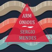 Harmonious by Sergio Mendes