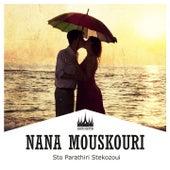 Sto Parathiri Stekozoui von Nana Mouskouri