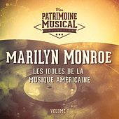 Les idoles de la musique américaine : Marilyn Monroe, Vol. 1 von Marilyn Monroe