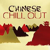 Chinese Chill Out de Various Artists