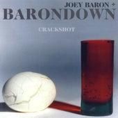 Crackshot by Joey Baron
