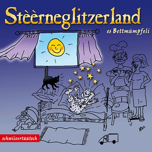 Stèèrneglitzerland - Es Bettmümpfeli by Claudia Wyss