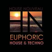Euphoric House & Techno de Various Artists