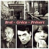 Brel, Gréco, Prévert by Various Artists