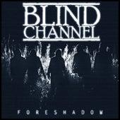 Foreshadow - Single de Blind Channel