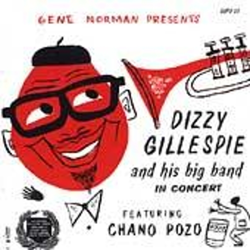 Dizzy Gillespie And His Big Band In Concert by Dizzy Gillespie