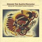 Honor The Earth Powwow--Songs Of The Great... by Various Artists