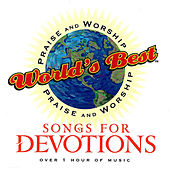 World's Best Praise & Worship: Songs For Devotions von Various Artists
