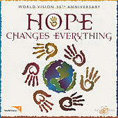 Hope Changes Everything by Various Artists