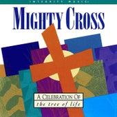 Mighty Cross by Don Moen