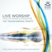 The Transforming Trinity: Live Worship from the Keswick Conventioin by Various Artists