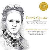 Fanny Crosby: Safe in the Arms of Jesus by Elevation
