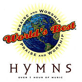 World's Best Praise & Worship: Hymns by Various Artists