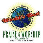 World's Best Praise & Worship Vol 2 by Various Artists