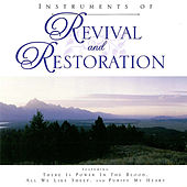 Instruments of Revival and Restoration von Various Artists