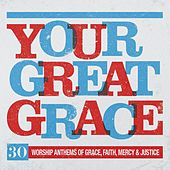Your Great Grace by Elevation