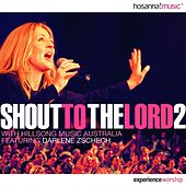 Shout to the Lord 2 by Various Artists