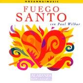 Fuego Santo by Paul Wilbur