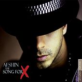 The Song for X by Afshin