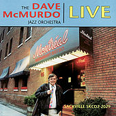 Live At Montreal Bistro by Dave McMurdo