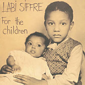 For the Children (Deluixe Edition) by Labi Siffre