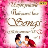 Unforgettable Bollywood Love Songs  Vol 8 de Various Artists