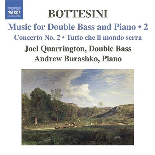 BOTTESINI: Music for Double Bass and Piano, Vol.  2 by Various Artists