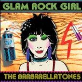Glam Rock Girl by The Barbarellatones
