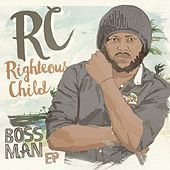 Boss Man - EP by RC