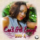 Can't Get Enough - Single de Shava