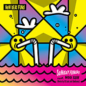 Sunday Funday (feat. Mod Sun) [Remix by Id Labs and Badboxes] by New Beat Fund