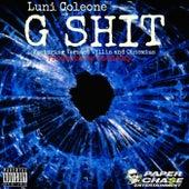 G Sh*t (feat. Versace Villin & Obnoxius) - Single von Luni Coleone