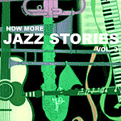 Now More Jazz Stories, Vol. 3 by Various Artists