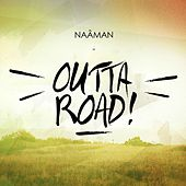 Outtaroad by Naâman