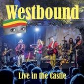 Live in the Castle de Westbound